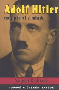 Obrázok Adolf Hitler můj přítel z mládí
