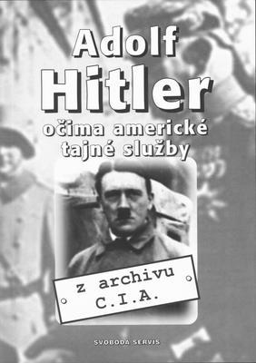 Obrázok Adolf Hitler očima am.tajné sl