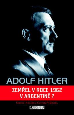 Obrázok Adolf Hitler Zemřel v roce 1962 v Argentině?