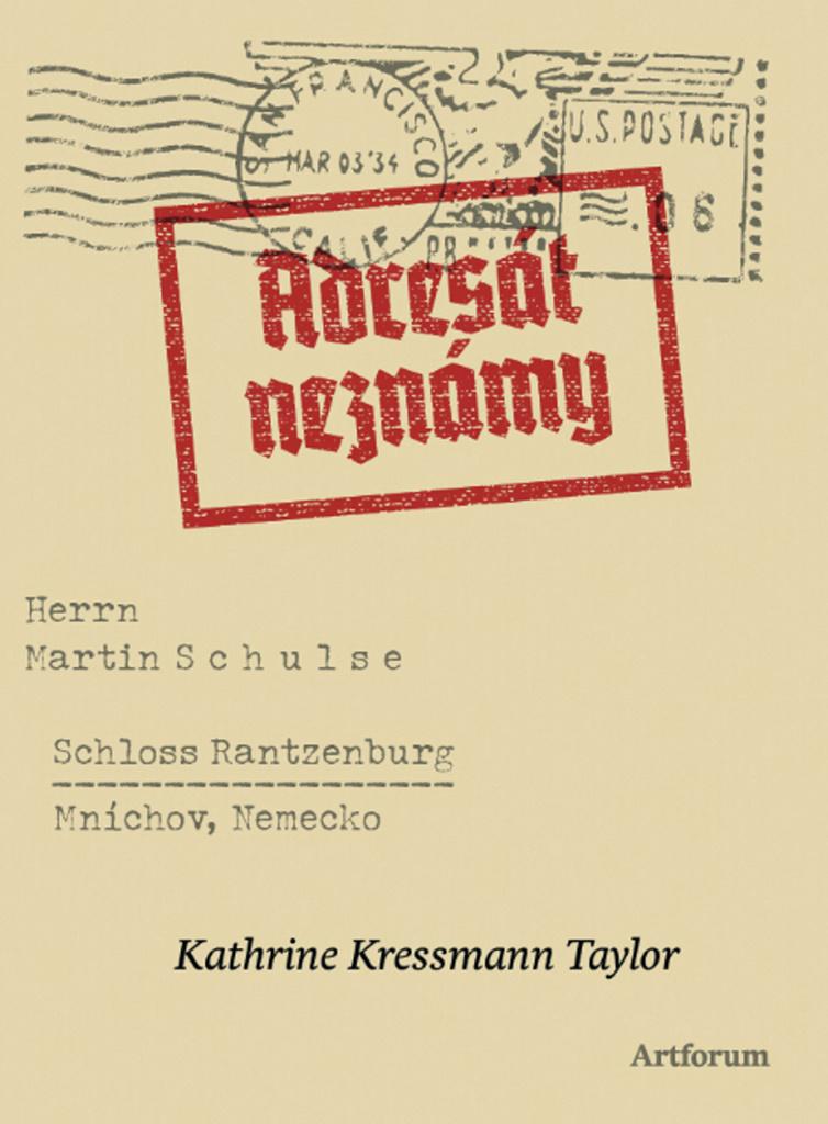 Adresát neznámy - Kathrine Kressmann Taylor