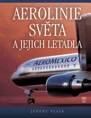 Obrázok Aerolinie světa a jejich letadla