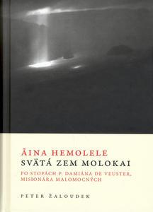 Obrázok Aina Hemolele Svätá zem Molokai