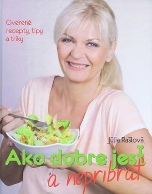 Ako dobre jesť a nepribrať