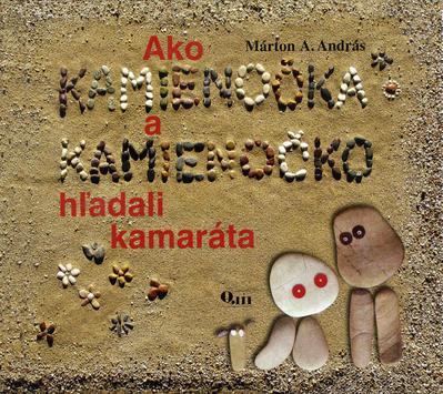 Obrázok Ako Kamienočka a Kamienočko hľadali kamaráta