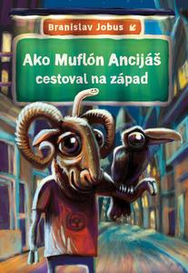 Obrázok Ako Muflón Ancijáš cestoval na západ