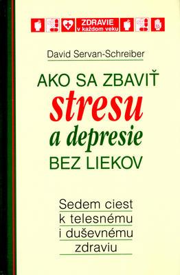 Obrázok Ako sa zbaviť stresu a depresie bez liekov
