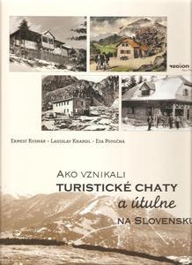 Obrázok Ako vznikali turistické chaty a útulne na Slovensku