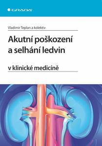 Obrázok Akutní poškození a selhání ledvin v klinické medicíně