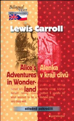 Alenka v kraji divů, Alices Adventures in Wonderland