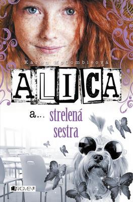 Obrázok Alica a strelená sestra