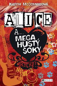 Obrázok Alice a... Mega hustý šoky