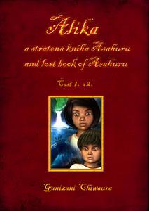 Obrázok Alíka a stratená kniha Asahuru and lost book of Asahuru