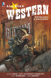 Obrázok All Star Western 1 Pistolníci z Gothamu