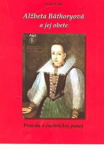 Obrázok Alžbeta Báthoryová a jej obete