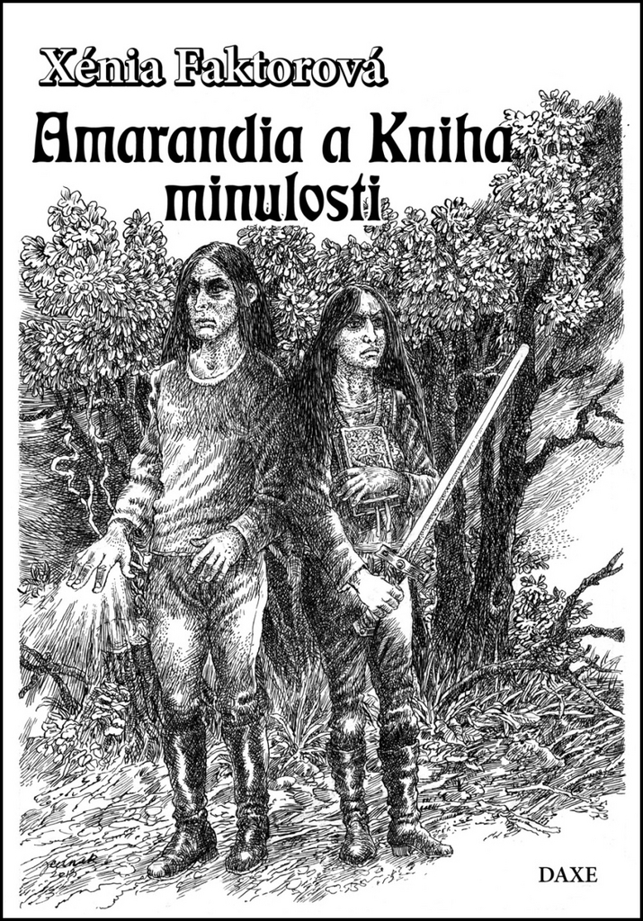 Amarandia a Kniha minulosti - Xénia Faktorová