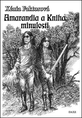 Obrázok Amarandia a Kniha minulosti