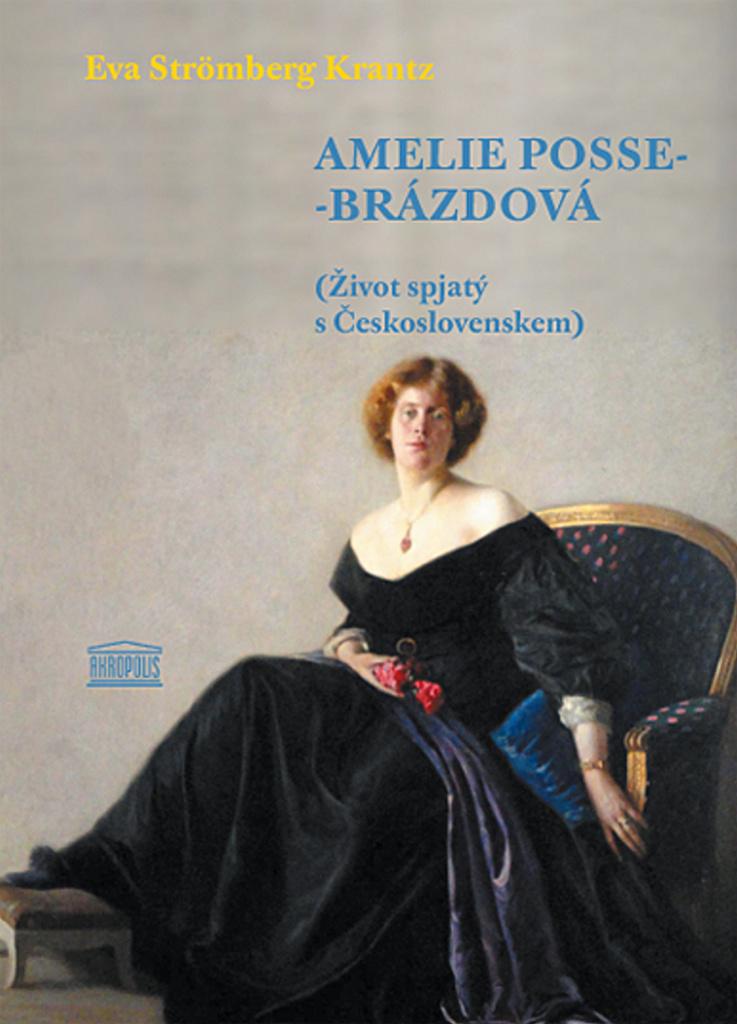 Amelie Posse-Brázdová - Eva Strömberg Krantz