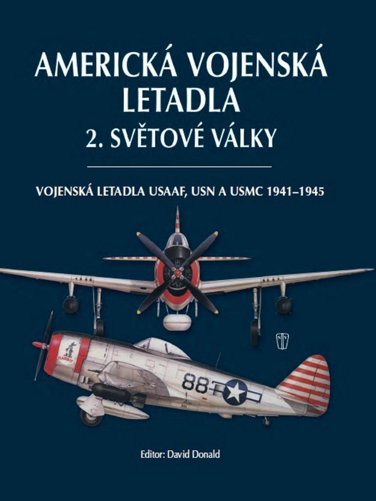 Americká vojenská letadla 2. světové války - David Donald