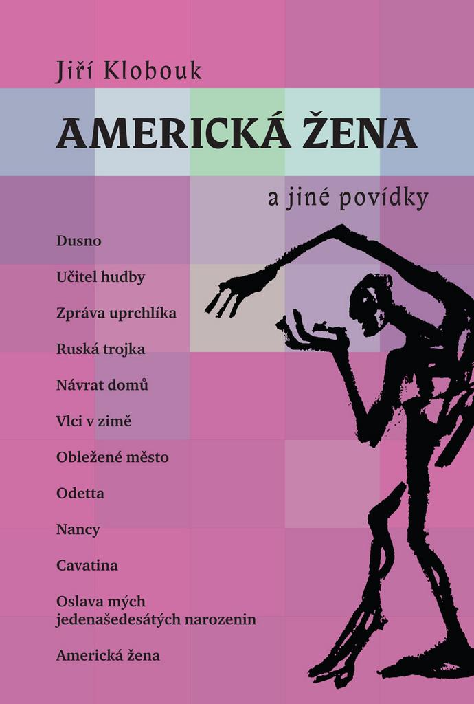 Americká žena a jiné povídky - Jiří Klobouk