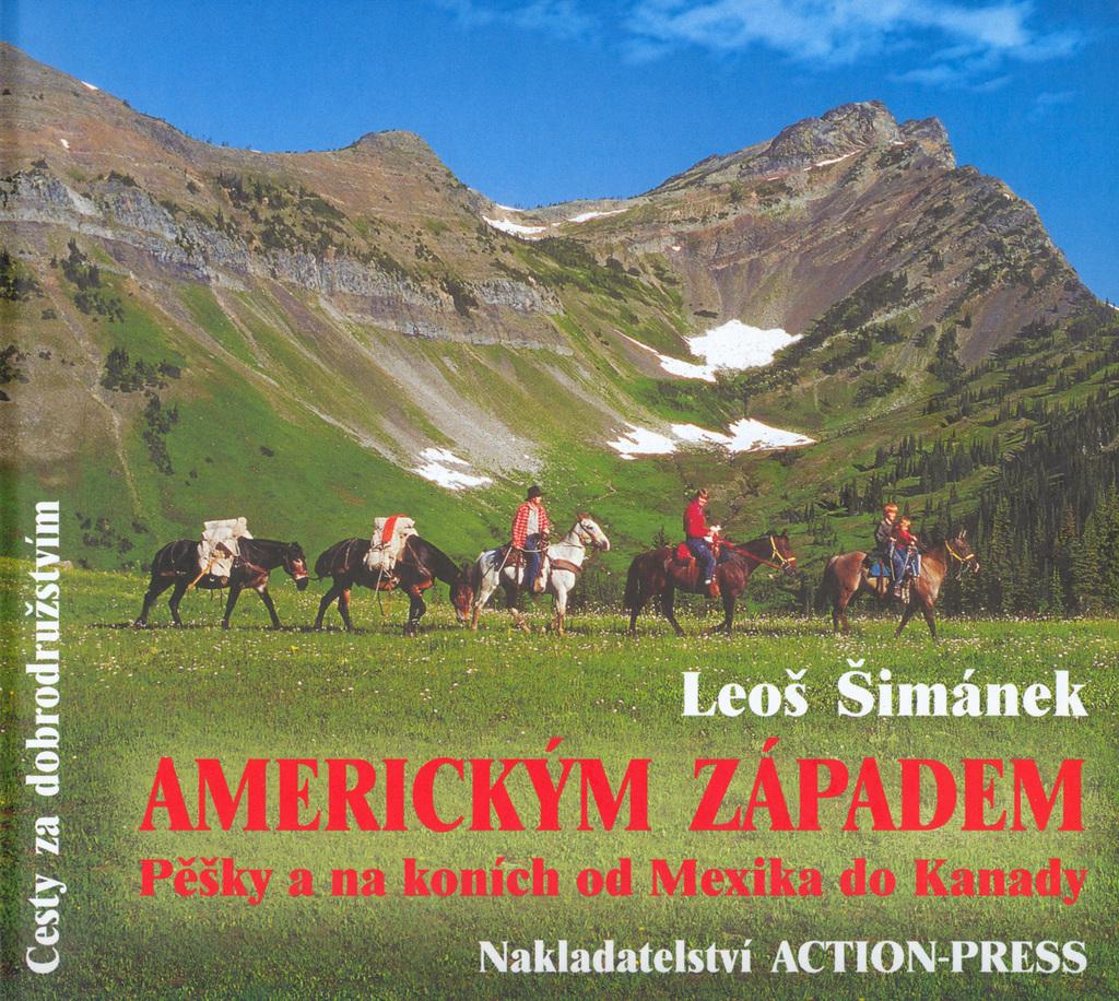 Americkým Západem - Leoš Šimánek