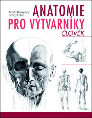 Obrázok Anatomie pro výtvarníky Člověk