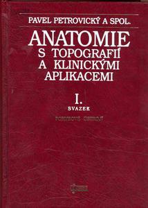 Obrázok Anatomie s topografií a klinickými aplikacemi I.