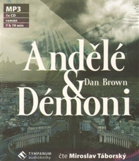 Andělé a démoni MP3 - Dan Brown