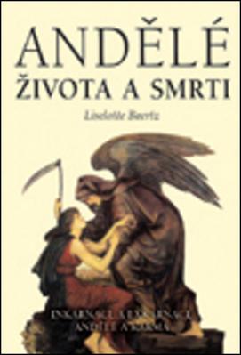 Obrázok Andělé života a smrti
