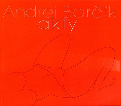 Obrázok Andrej Barčík Akty