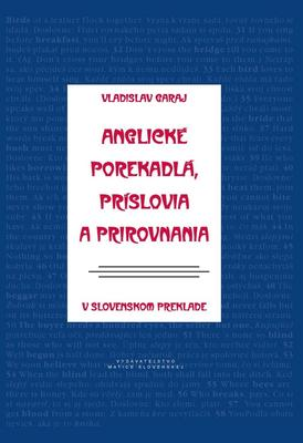 Obrázok Anglické porekadlá, príslovia a prirovnania v slovenskom preklade