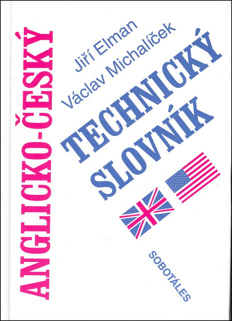 Anglicko - český technický slovník - Jiří Elman, Václav Michalíček