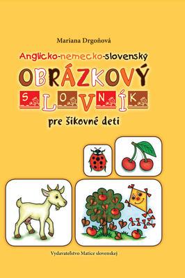 Obrázok Anglicko-nemecko-slovenský obrázkový slovník pre šikovné deti