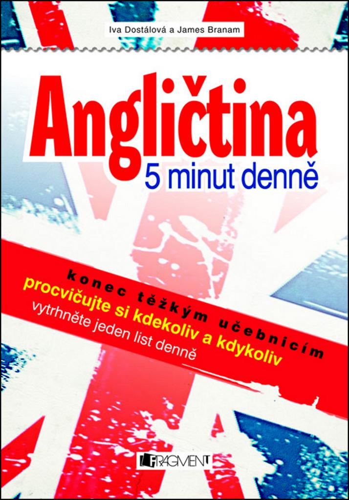 Angličtina 5 minut denně - Ing. Iva Dostálová