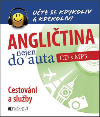 Obrázok Angličtina nejen do auta Cestování a služby (CD s MP3)
