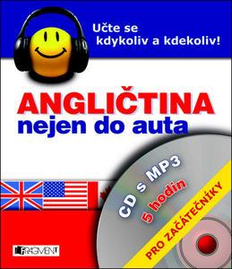 Angličtina nejen do auta  + mp3 Pro začátečníky (CD s MP3)