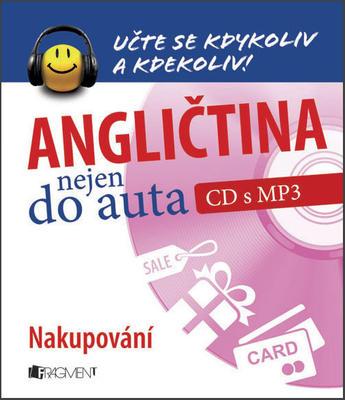 Obrázok Angličtina nejen do auta Nakupování (CD s MP3)