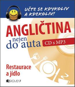 Obrázok Angličtina nejen do auta Restaurace a jídlo (CD s MP3)