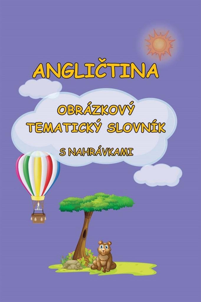 Angličtina obrázkový tematický slovník - Štěpánka Pařízková