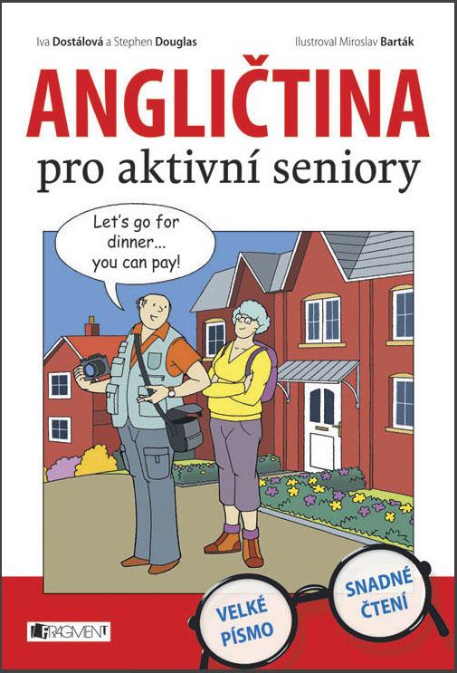 Angličtina pro aktivní seniory - Ing. Iva Dostálová, Stephen Douglas