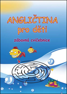 Obrázok Angličtina pro děti Zábavná cvičebnice