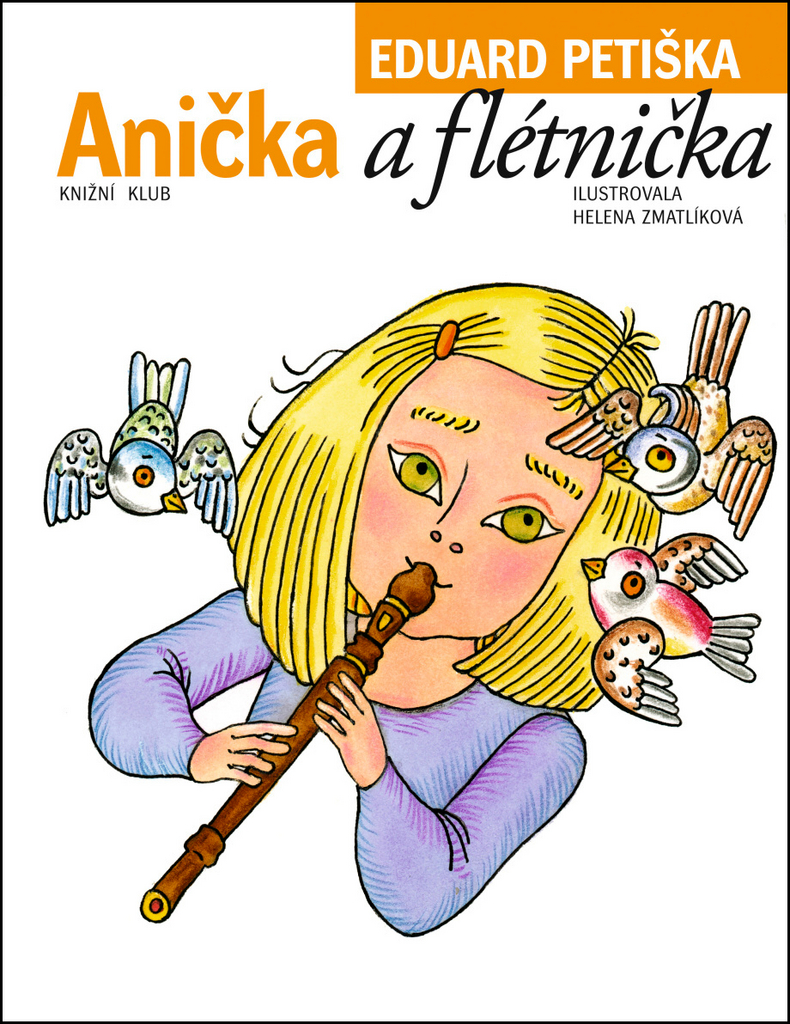 Anička a flétnička - Eduard Petiška