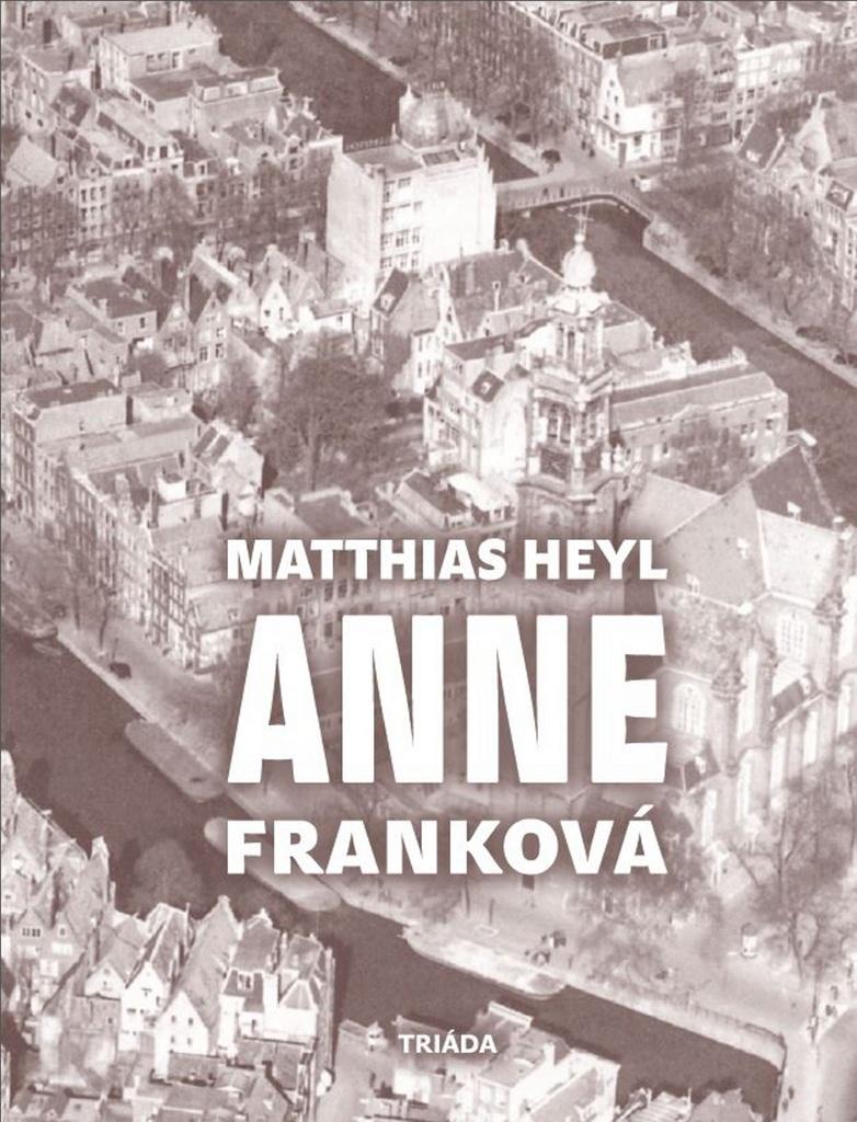 Anne Franková - Matthias Heyl