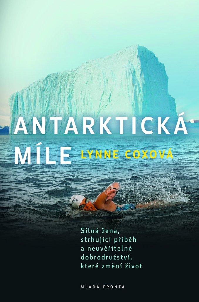Antarktická míle - Lynne Coxová