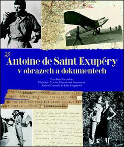 Obrázok Antoine de Saint Exupéry v obrazech a dokumentech