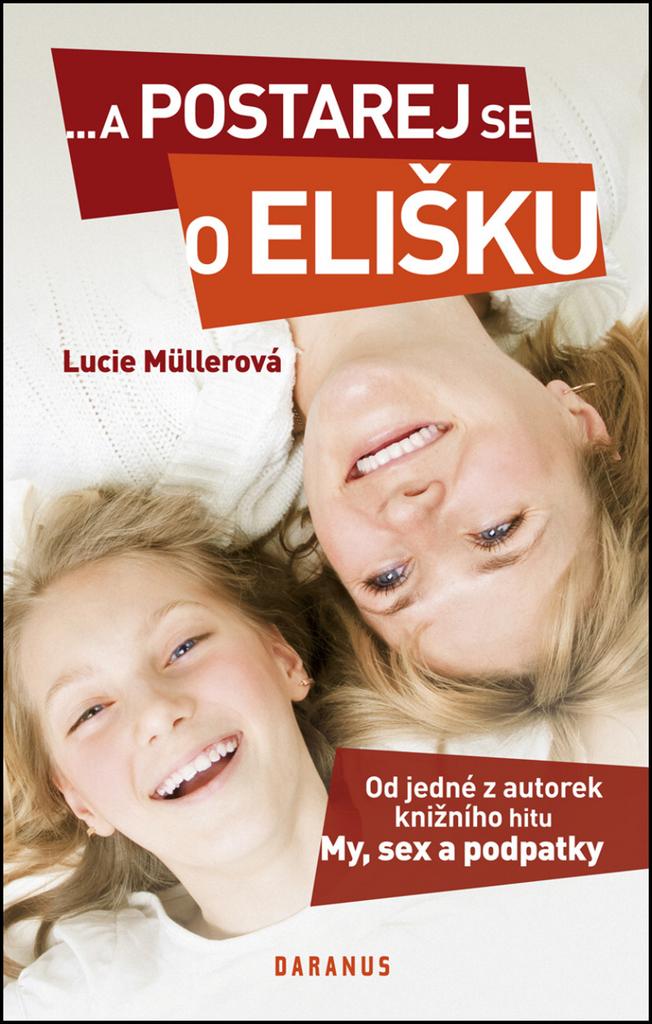 ...a postarej se o Elišku - Lucie Müllerová