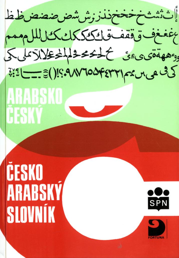 Arabsko-český a česko-arabský slovník - Prof. PhDr. Luboš Kropáček CSc.