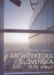 Obrázok Architektúra Slovenska v 20. storočí