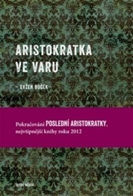Obrázok Aristokratka ve varu