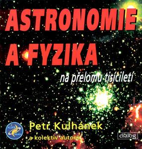 Obrázok Astronomie a fyzika na přelomu tisíciletí