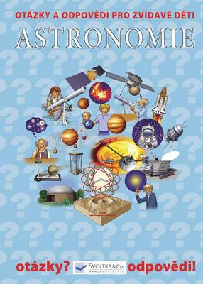 Obrázok Astronomie Otázky a odpovědi pro zvídavé děti